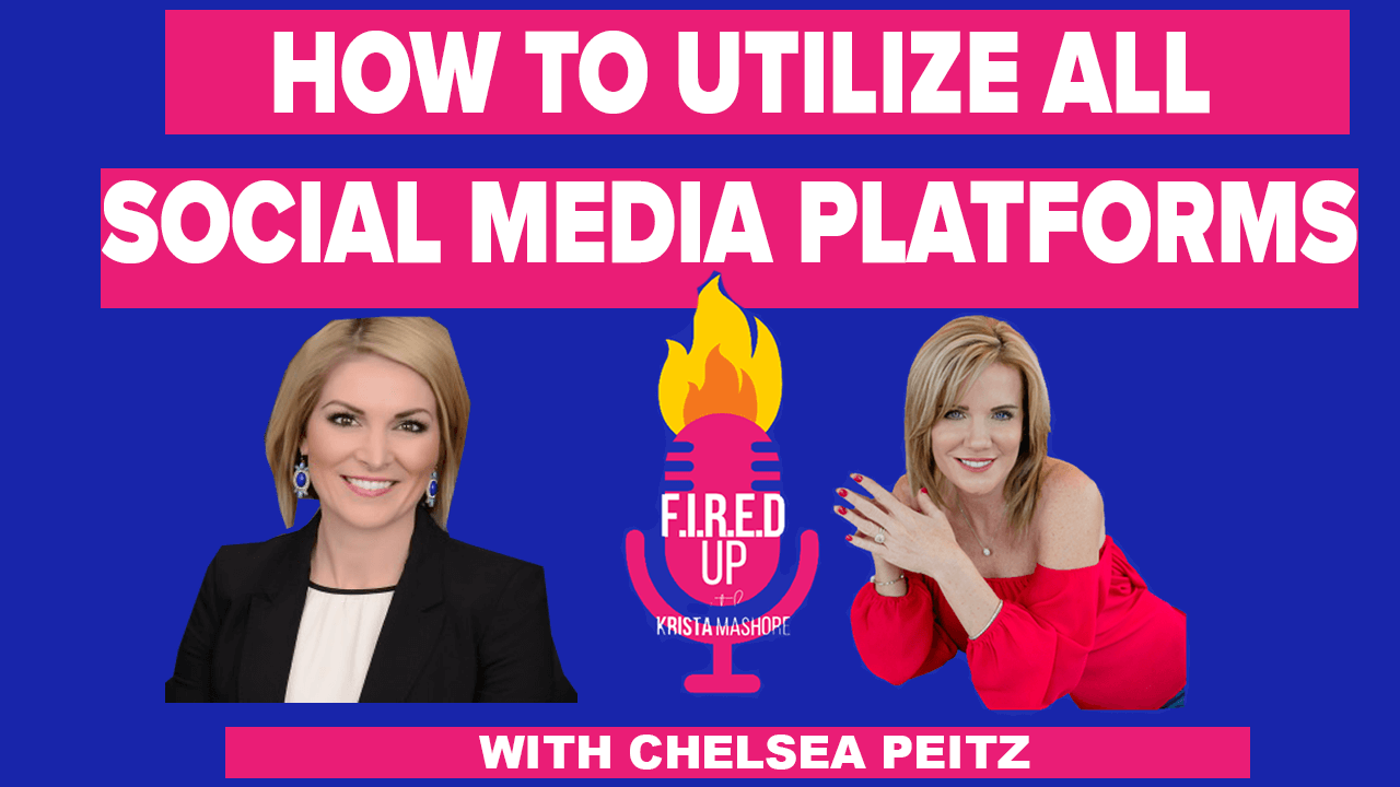 How to Utilize All Social Media Platforms Correctly Featuring Chelsea Peitz