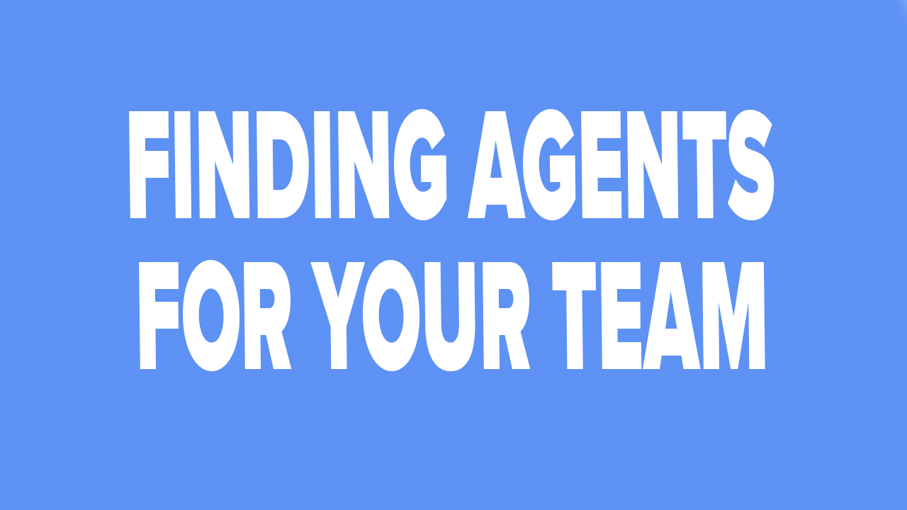 Where To Find Good Real Estate Agents - Starting Your Own Real Estate Team