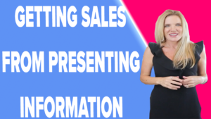 How To Present Information and Get Sales From It