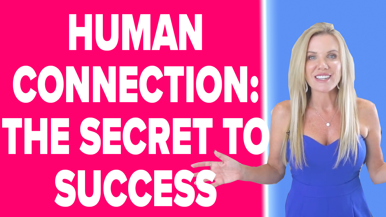 Human Connection – The Secret to Personal and Career Success