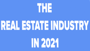 What Will The Real Estate Market Look Like in 2021?