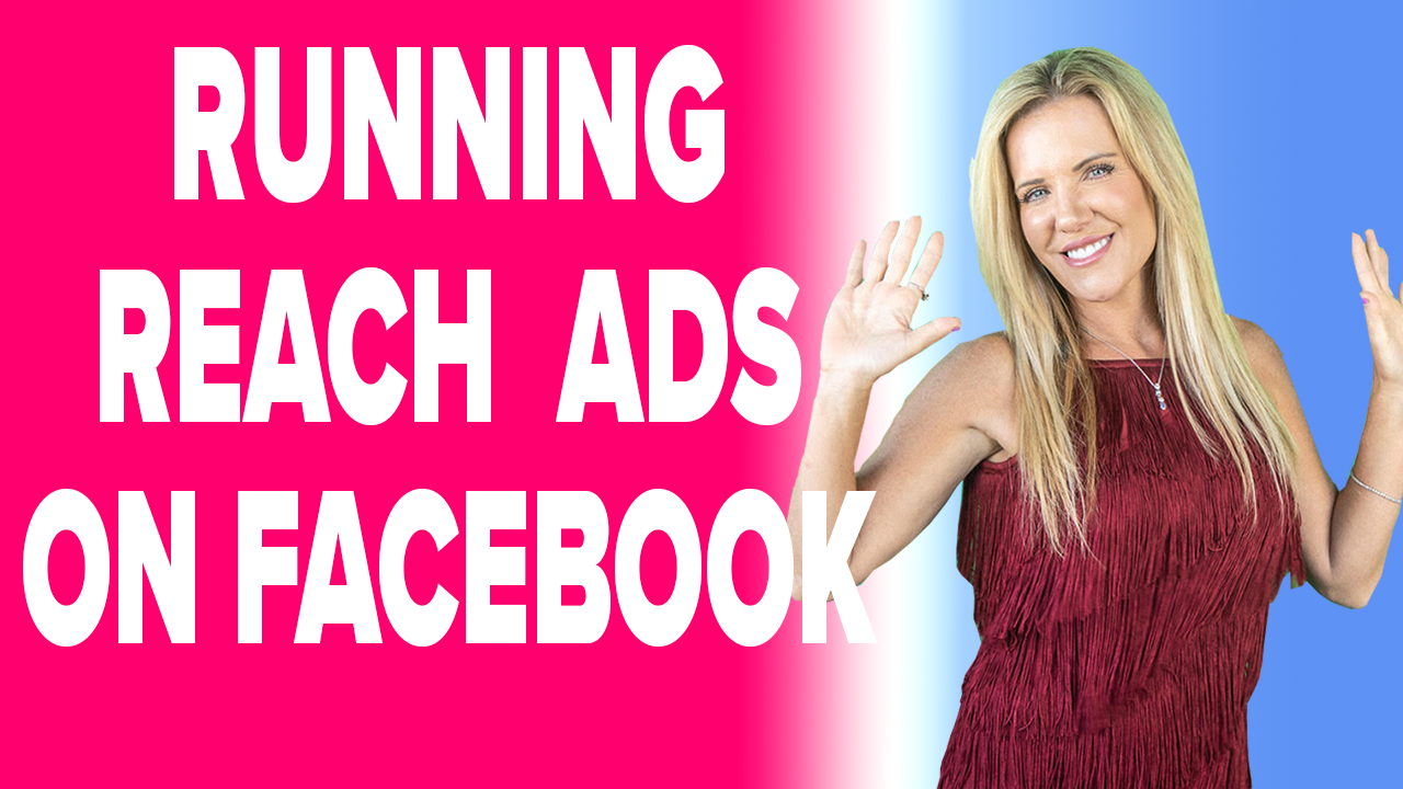 What Are Reach Ads On Facebook and How to Run them?