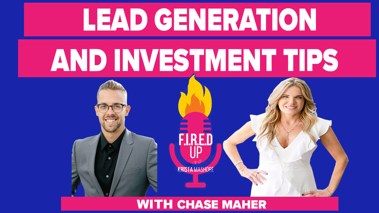 Lead Generation and Investment Tips With Chase Maher