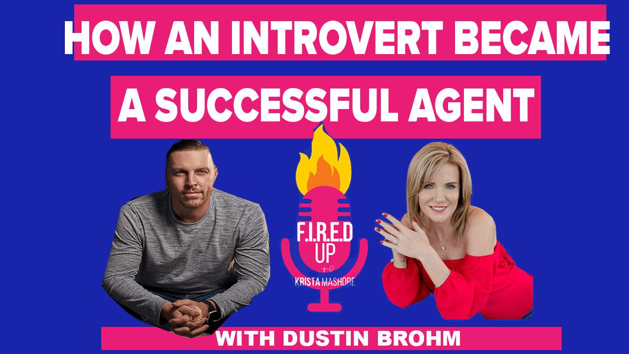 How an Introvert Became a Successful Agent Dustin Brohm Massive Agent
