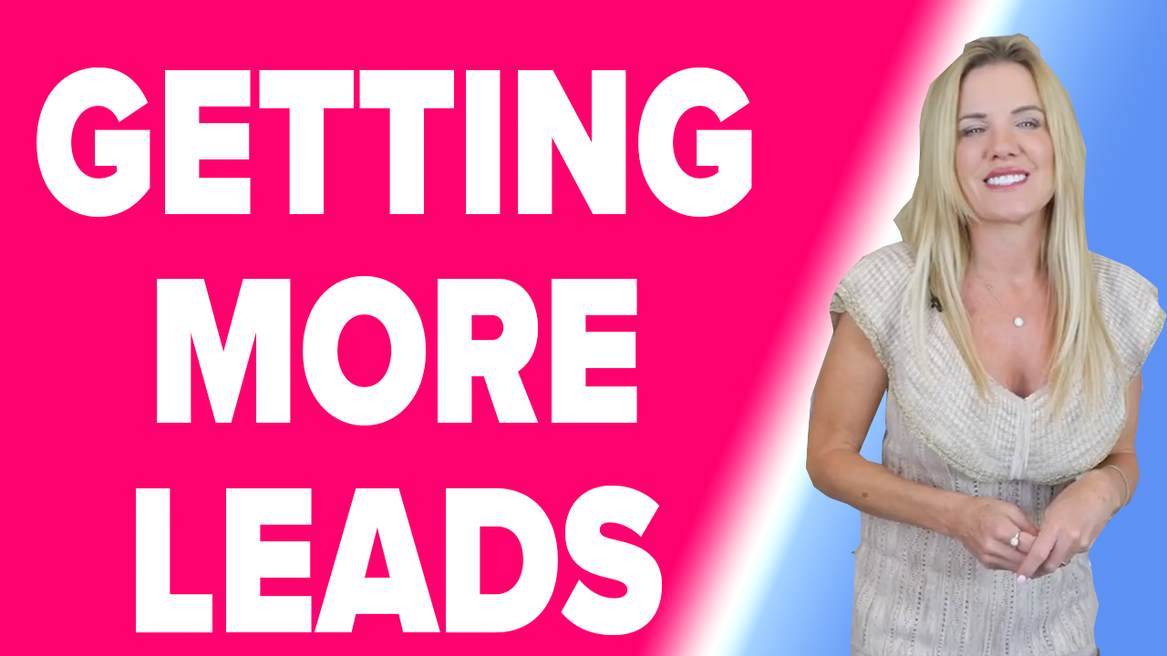 How To Get More Leads Part 1 - Get Quality Leads Consistently!