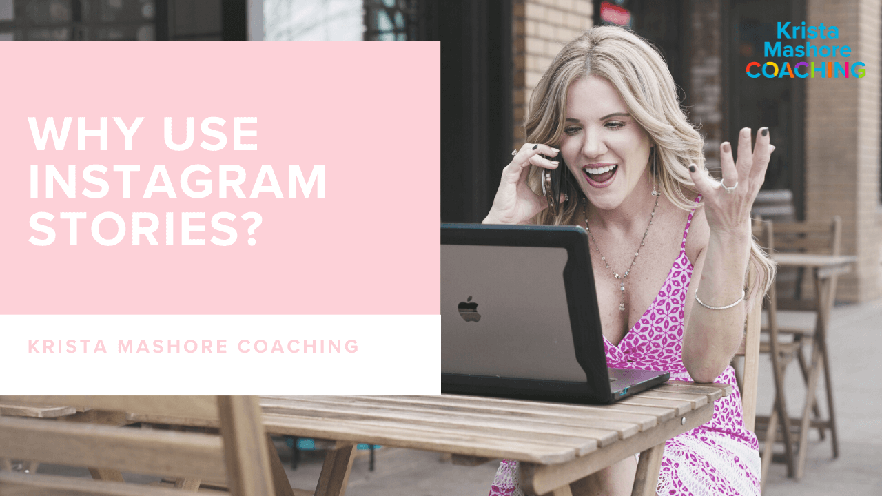 Why Should You Be Using Instagram Stories?